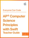 AP Computer Science Principles With Swift Teacher Guide