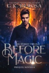 Before Magic The Hybrid Trilogy Prequel Novella