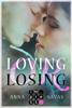 Anna Savas - Loving or Losing. Als du in mein Leben kamst Grafik