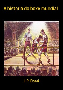 A Historia Do Boxe Mundial Book Cover