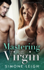 Mastering the Virgin - Complete Series - Simone Leigh