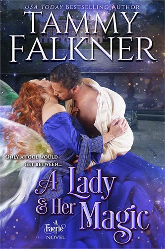 A Lady and Her Magic - Tammy Falkner - Tammy Falkner