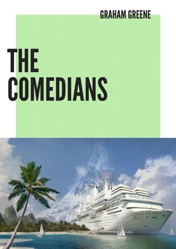 Graham Greene - The Comedians