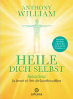 Anthony William - Heile dich selbst artwork
