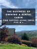The Business Of Owning  A Rental Cabin