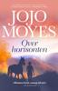 Jojo Moyes - Over horisonten artwork