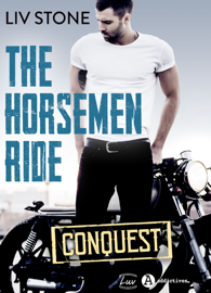 The Horsemen Ride – Conquest