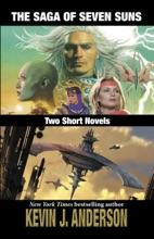 The Saga Of Seven Suns: TWO SHORT NOVELS