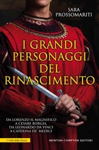 I grandi personaggi del Rinascimento Book Cover