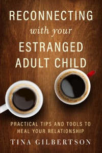 Reconnecting with Your Estranged Adult Child Book Cover