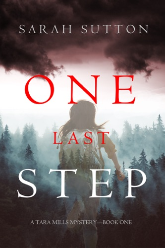 One Last Step (A Tara Mills Mystery—Book One) E-Book Download