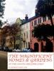 The Magnificent  Homes & Gardens  Of The South Carolina Coast