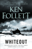 Ken Follett - Whiteout artwork