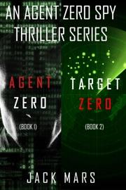 Agent Zero Spy Thriller Bundle: Agent Zero (#1) and Target Zero (#2) PDF Download