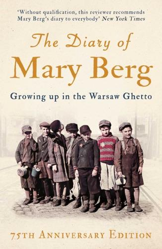 Mary Berg & Susan Lee Pentlin - The Diary of Mary Berg