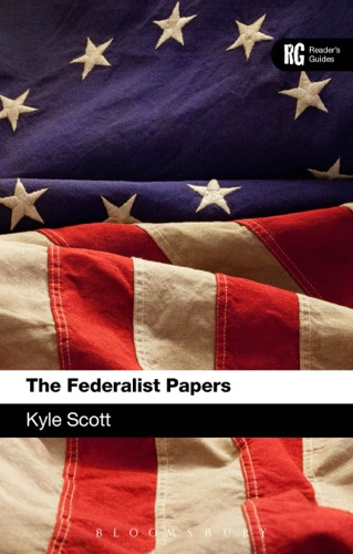 Kyle Scott - The Federalist Papers