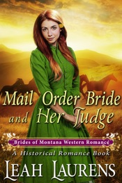 Mail Order Bride and Her Judge (#3, Brides of Montana Western Romance) (A Historical Romance Book)
