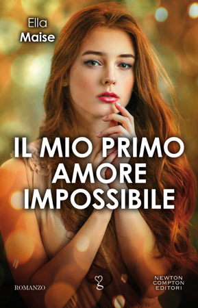 Il mio primo amore impossibile - Ella Maise