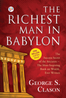 George S. Clason & GP Editors - The Richest Man in Babylon artwork