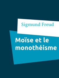 Moïse et le monothéisme