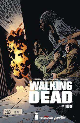 Robert Kirkman, Charlie Adlard & Stefano Gaudiano - Walking Dead #189