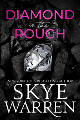 Skye Warren - Diamond In The Rough book