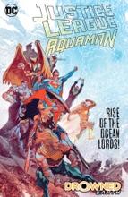 Justice League/Aquaman: Drowned Earth