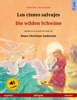Los Cisnes Salvajes – Die Wilden Schwäne (español – Alemán)