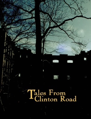 Weird N.J. Presents: Tales From Clinton Road