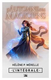 L'Automne des magiciens - L'Intégrale Par L'Automne des magiciens - L'Intégrale