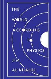 The World According to Physics