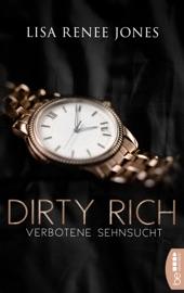Dirty Rich - Verbotene Sehnsucht PDF Download