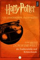 Pottermore Publishing - Eine Reise durch die Welt der Zaubertränke und Kräuterkunde artwork
