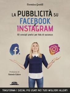 La Pubblicità su Facebook e Instagram da Veronica Gentili