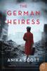 Anika Scott - The German Heiress artwork