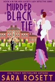 Murder in Black Tie - Sara Rosett book summary
