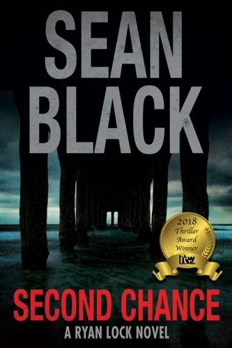 Sean Black - Second Chance: A Ryan Lock Novel