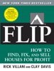 Flip : How to Find, Fix, and Sell Houses for Profit