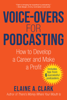 Elaine A. Clark - Voice-Overs for Podcasting artwork