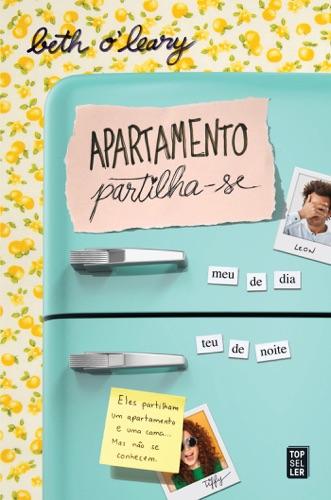 Beth O'Leary - Apartamento Partilha-se