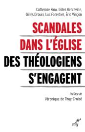 Scandales dans l'Eglise - Des théologiens s'engagent