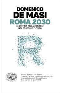 Roma 2030 da Domenico De Masi