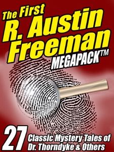 The First R. Austin Freeman Megapack