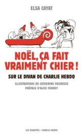 Noël, ça fait vraiment chier. Sur le divan de Charlie Hebdo