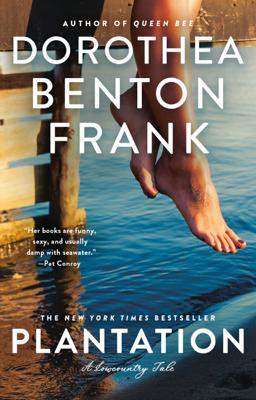 Dorothea Benton Frank - Plantation book