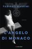Fabiano Massimi - L'angelo di Monaco artwork