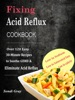 Fixing Acid Reflux Cookbook