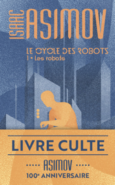 Le cycle des robots (Tome 1) - Les robots