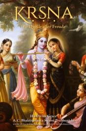 Kṛṣṇa, Die Quelle aller Freude