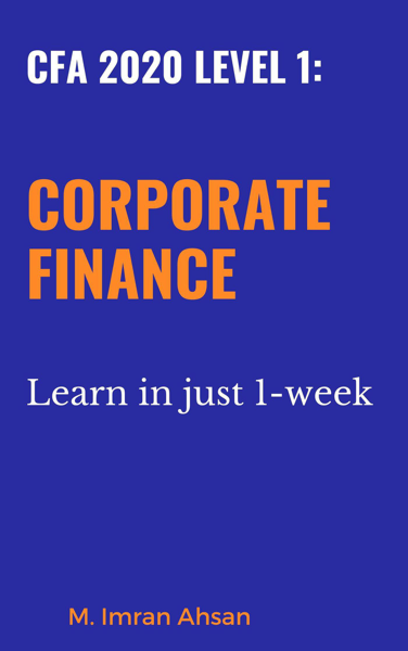 Corporate Finance for CFA level 1 2020